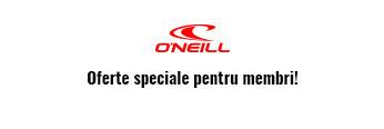 Oferte speciale pentru membri - O'Neill