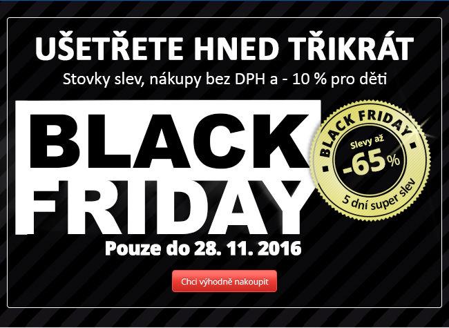 BLACK FRIDAY + nákupy BEZ DPH - využijte poslední šanci!  4e21d74de0