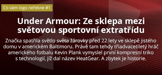 Under Armour: Ze sklepa mezi světovou sportovní extratřídu