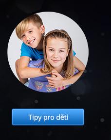 Tipy pro děti