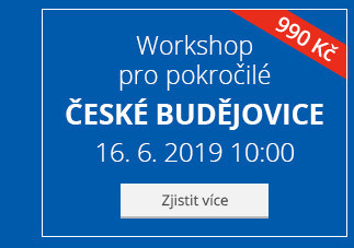 České Budějovice – Workshop pro pokročilé