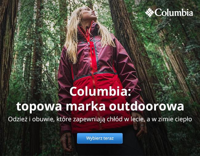 Columbia: topowa marka outdoorowa