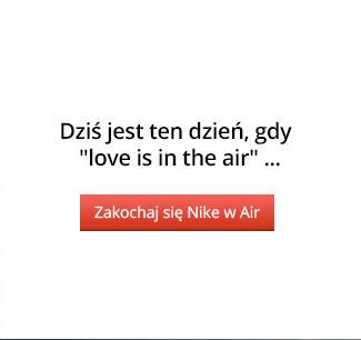 Zakochaj się w Nike Air