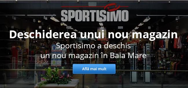 Un nou magazin Sportisimo în Baia Mare