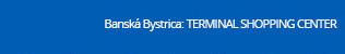 SPORTISIMO Banská Bystrica: TERMINAL SHOPPING CENTER