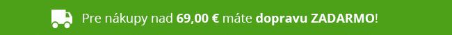 Doprava ZADARMO pre objednávky nad 69 €