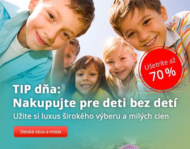TIP dňa: Nakupujte pre deti bez detí