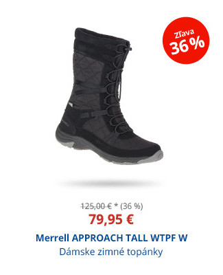 Merrell APPROACH TALL WTPF W