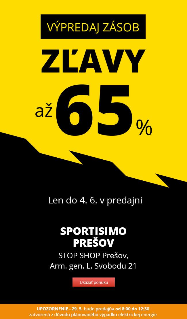VÝPREDAJ ZÁSOB – Sportisimo Prešov – zľavy až 65 %