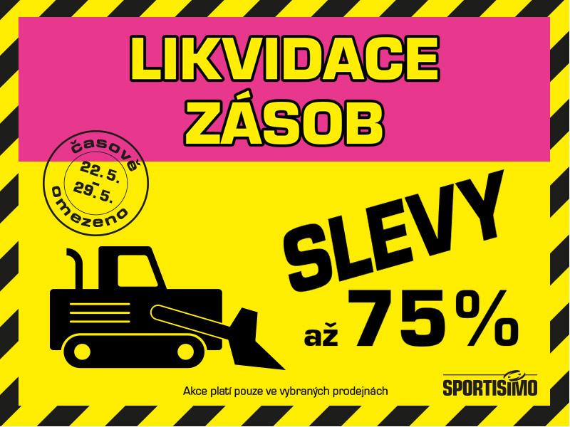 LIKVIDACE ZÁSOB v 6 prodejnách = až 75% SLEVY PRO VÁS!